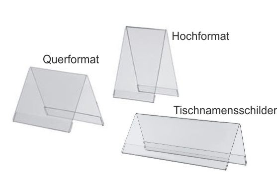 Acryl-Dachständer/ Tischnamenschilder DIN A8 DIN A7, DIN A6, DIN A5, DIN A4